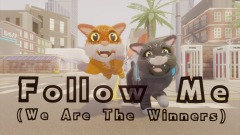 Follow Me (We Are The Winners)