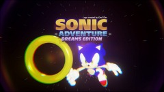 (On Hold) SONIC ADVENTURE: Dreams Edition v0.7.5