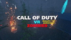 Call of duty VR zombies-UPDATE 7 ANNIVERSARY