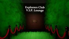 Opposite Day Explorers Clubhouse and VIP Lounge (Members Only)