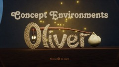Oliver - Concept Environments