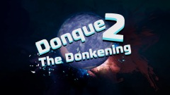 Donque 2: The Donkening