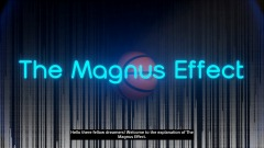 The Magnus Effect - explained