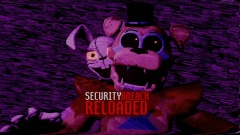 <clue>Five Nights At Freddy's: Security Breach RELOADED