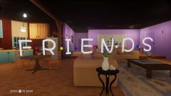Friends Tv Series  (WIP)