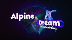 Alpine Dream (Snowboarding)