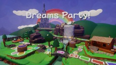 Dreams Party!