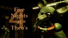 Five Nights at Theo's 4