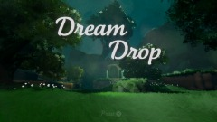 Dream Drop