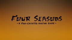 Four Seasons - A fan-created Avatar Game (Book 1) [v.0.70]