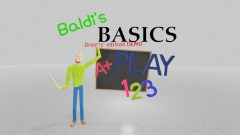 Back To Basics. ( Baldi's Basics Dreams DEMO )