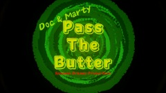 Pass The Butter