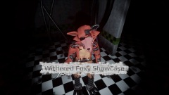 Withered Foxy Showcase [Working VR!]