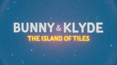 Bunny & Klyde: Island of Tiles