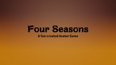Four Seasons - A fan-created Avatar Game (Book 1) [v.0.66]