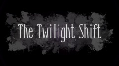 The Twilight Shift