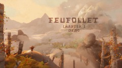 Feufollet - Chapter 1 demo