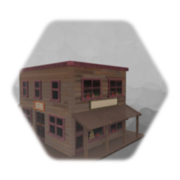 Wild West house, Bank, Gun Smith & General store in one