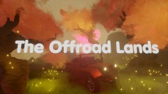 The Offroad Lands - Chapter One