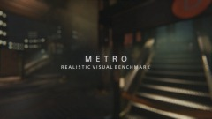 METRO - REALISTIC VISUAL BENCHMARK