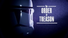 The order of treason (demo) [Star wars]
