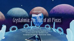 Crystalonia: The Soul of all Pieces