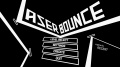 Laser Bounce