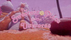 the Sweetest Place in the Universe [announce trailer]