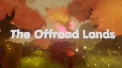 The Offroad Lands - Chapter Two