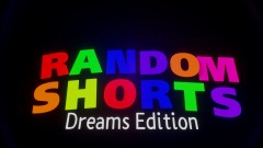 Random Shorts Dreams Edition