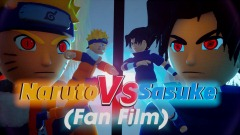 Naruto Vs. Sasuke (Fan Film)