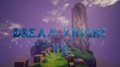 Dream Knight VR