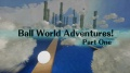 Ball World Adventures Collection