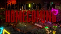 Tales from Dark-Town:  HOME COMING