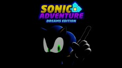 SONIC ADVENTURE: Dreams Edition v1.0.4